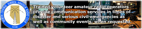 Northern Central Alberta Amateur Radio Club Northern Central Alberta Amateur Radio Club